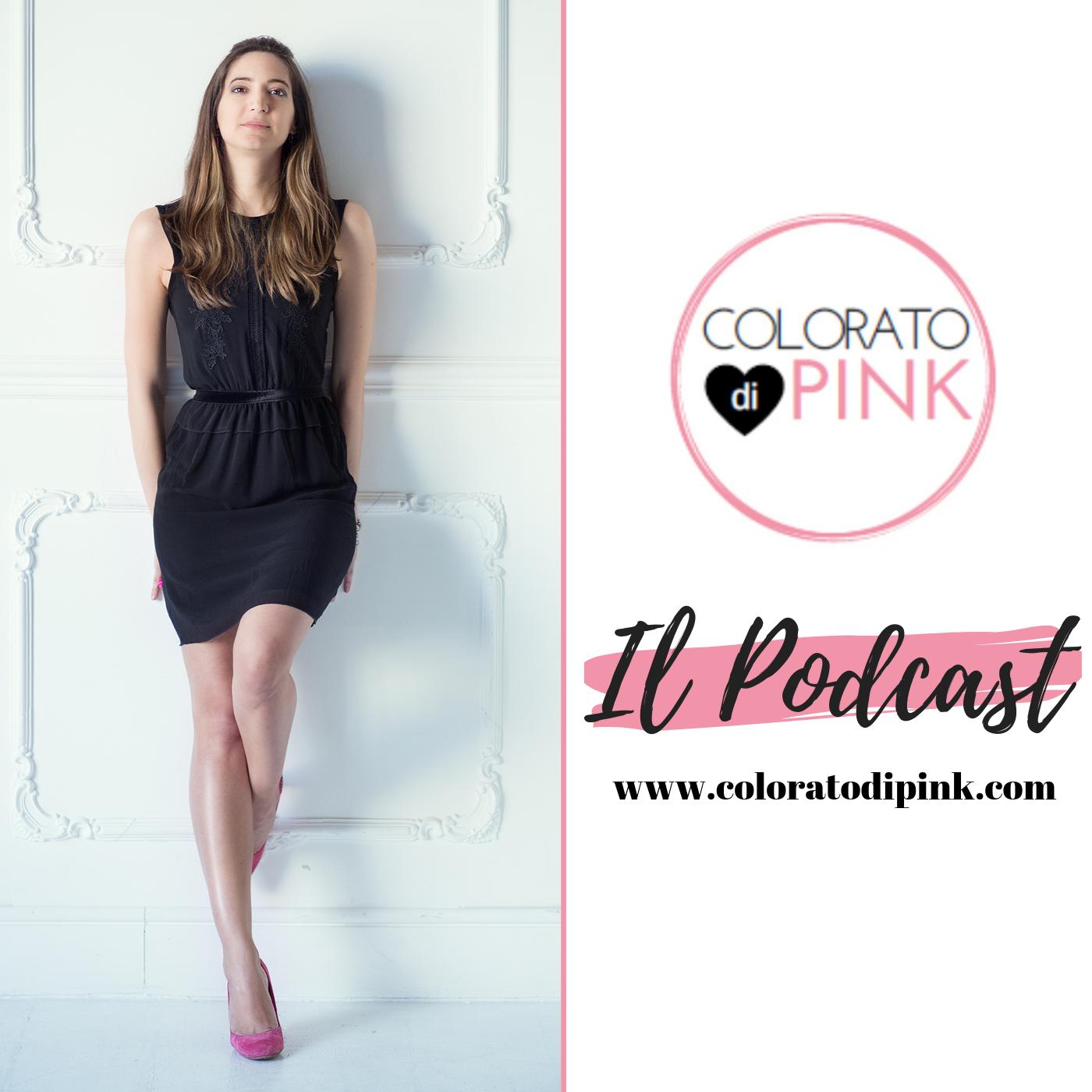Il Podcast di Colorato di Pink – come è nato e come ascoltarlo